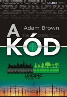 Adam Brown - A k�d [eK�nyv: epub, mobi]