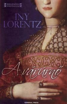 Iny Lorentz - A várúrnő