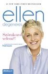 Ellen DeGeneres - Sz�rakozol velem?! [eK�nyv: epub, mobi]