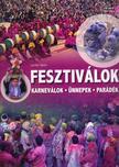 Lerner J�nos - Fesztiv�lok - karnev�lok-�nnepek-par�d�k