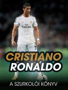 Iain Spragg - Cristiano Ronaldo A szurkol�i k�nyv