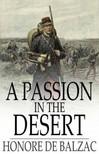 Honor� de Balzac - A Passion in the Desert [eK�nyv: epub,  mobi]