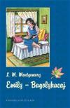 Lucy Maud Montgomery - EMILY 3 - BAGOLYKACAJ - KEMÉNY BORÍTÓS