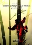 Ningen Watakushi - AZ �T,  AMIN A HARCOSNAK HALADNIA KELL (Karatesz�t�r) [eK�nyv: pdf]
