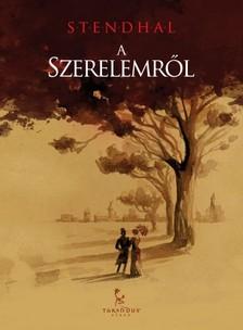 Stendhal - A szerelemr�l [eK�nyv: epub, mobi]