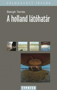 Balogh Tamás - A holland látóhatár [eKönyv: pdf]