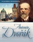 - Antonín Dvorak [eKönyv: epub,  mobi]