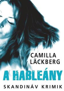 Camilla L�ckberg - A hable�ny
