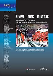 Papp �gnes Kl�ra-Seb�k Melinda-Zs�volya Zolt�n (szerk.) - Nemzet - sors - identit�s