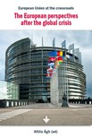 �gh (ed) Attila - The European perspectives after the global crisis [eK�nyv: epub,  mobi]