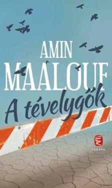 Amin Maalouf - A t�velyg�k