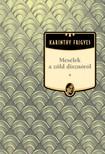 Karinthy Frigyes - Mes�lek a z�ld diszn�r�l [eK�nyv: epub,  mobi]
