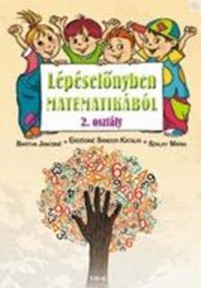Bartha J�nosn�, Erd�din� S�ndor Katalin, Szalay M�ria - L�p�sel�nyben matematik�b�l 2. oszt�ly/ 3.
