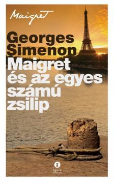 Georges Simenon - Maigret �s az egyes sz�m� zsilip