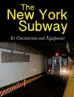 Company Interborough Rapid Transit - The New York Subway [eK�nyv: epub,  mobi]