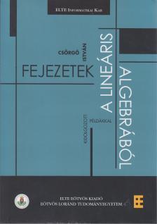 Cs�rg� Istv�n - Fejezetek a line�ris algebr�b�l