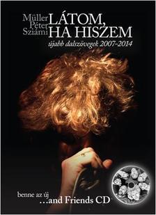 M�ller P�ter Szi�mi - L�TOM, HA HISZEM - CD MELL�KLETTEL