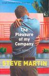 MARTIN, STEVE - The Pleasure of My Company [antikvár]