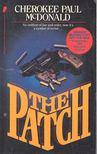 McDONALD, CHEROKEE PAUL - The Patch [antikvár]