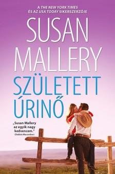 Susan Mallery - Sz�letett �rin� (A csod�latos Titan l�nyok 2.) [eK�nyv: epub, mobi]