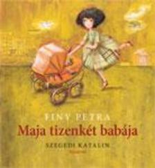 Finy Petra - Maja tizenk�t bab�ja