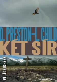 Douglas Preston - Lincoln Child - Két sír #