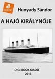 Hunyady Sándor - A hajó királynője [eKönyv: epub,  mobi]