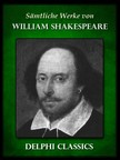 William Shakespeare - Saemtliche Werke von William Shakespeare (Illustrierte) [eKönyv: epub,  mobi]