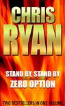 Chris Ryan - Stand By,  Stand By - Zero Option [antikv�r]