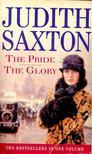 SAXTON, JUDITH - Omnibus: The Pride - The Glory [antikvár]