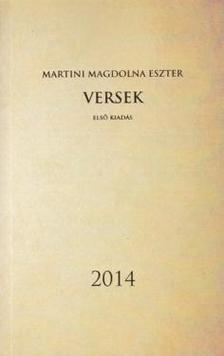 Martini Magdolna Eszter - Versek - Els� kiad�s