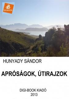 Hunyady S�ndor - Apr�s�gok, �tirajzok [eK�nyv: epub, mobi]