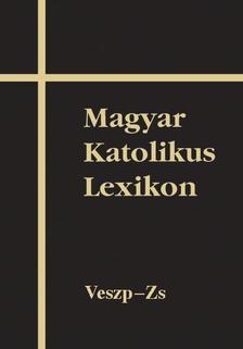 - Magyar Katolikus Lexikon XV.