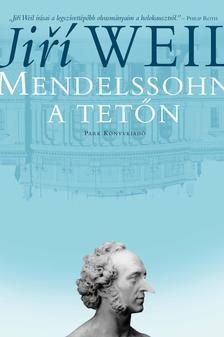 WEIL, JIR� - Mendelssohn a tet�n