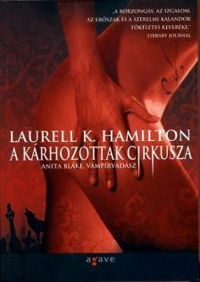 Hamilton, Laurell K. - A K�RHOZOTTAK CIRKUSZA - ANITA BLAKE, V�MP�RVAD�SZ 3.