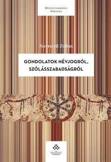 Navratyil Zoltán - Gondolatok névjogról, szólásszabadságról