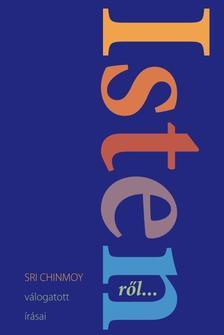 Sri Chinmoy - Istenről