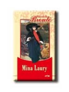Charlotte Brontë - Mina Laury