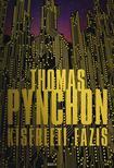 Thomas Pynchon - K�s�rleti f�zis