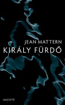 Jean Mattern - Kir�ly F�rd� #