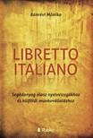 M�nika B�nr�vi - Libretto Italiano - Seg�danyag olasz nyelvvizsg�khoz �s k�lf�ldi munkav�llal�shoz [eK�nyv: epub, mobi]