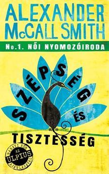 Alexander McCall Smith - Sz�ps�g �s Tisztess�g