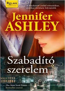 Jennifer Ashley - SZABADÍTÓ SZERELEM