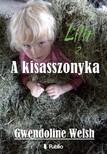 Welsh Gwendoline - Lilit 2. - A kisasszonyka [eKönyv: epub,  mobi]