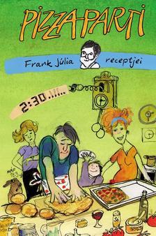 Frank J�lia - Pizzaparti
