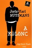 Joris-Karl Huysmans - A k�l�nc [eK�nyv: epub, mobi]