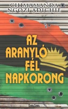 Chimamanda Ngozi Adichie - Az aranyl� f�l napkorong (2015) [eK�nyv: epub, mobi]