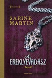 Sabine Martin - Az ereklyevad�sz [eK�nyv: epub, mobi]