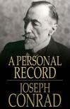 Joseph Conrad - A Personal Record [eK�nyv: epub,  mobi]