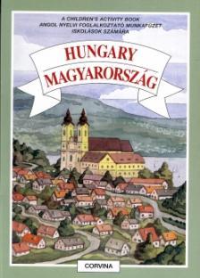 Magyarics Péter - HUNGARY - MAGYARORSZÁG * CHILDREN'S ACTIVITY BOOK MUNKAFÜZET
